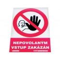"""Tabulka """"Nepovolaným vstup zakázán"""""""